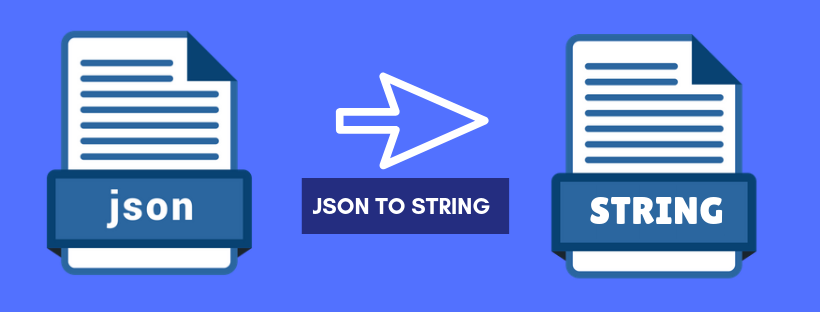 Convert JSON to String