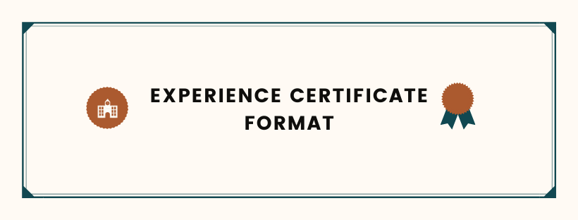Experience Certificate Format